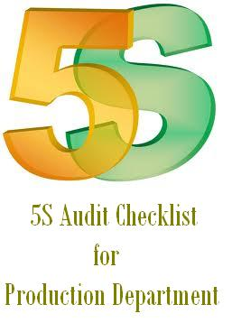 5S Audit Checklist for Production Department / Manufacturing area