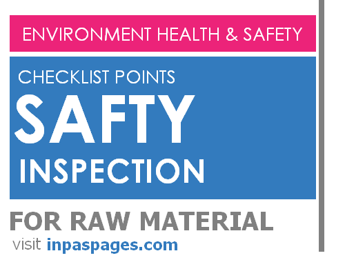 Safety inspection checklist points for Raw material storage area