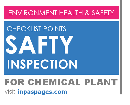 Safety inspection checklist points for chemical plant