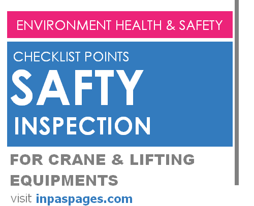 Safety inspection checklist points for crane & lifting equipment