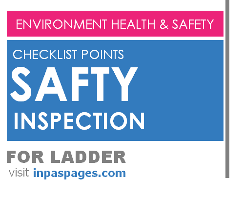 Safety inspection checklist points for Ladder