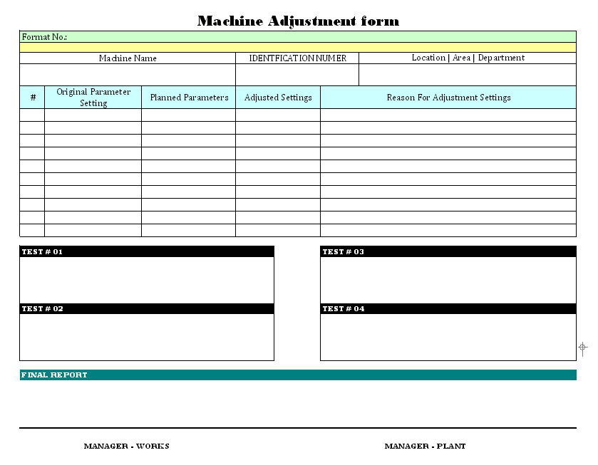 Machine Adjustment Form