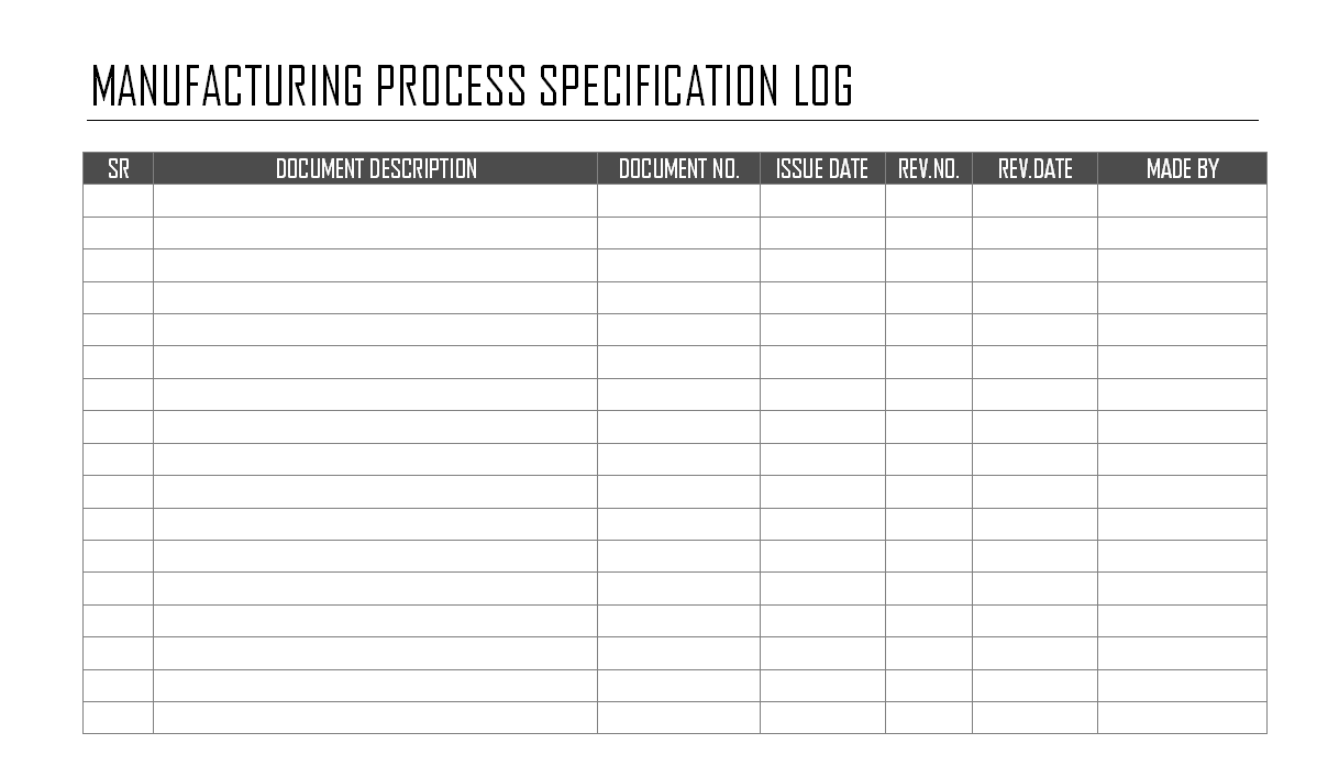 Manufacturing process specification log