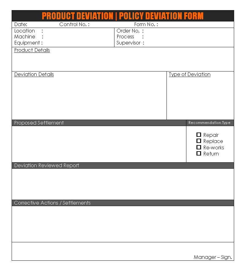 Product deviation policy deviation form