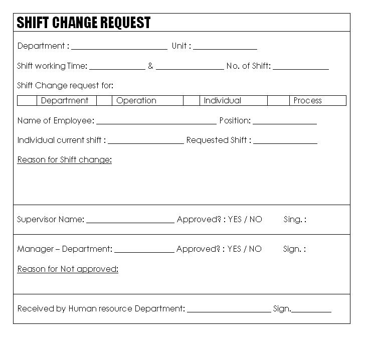 production shift change request process. Black Bedroom Furniture Sets. Home Design Ideas