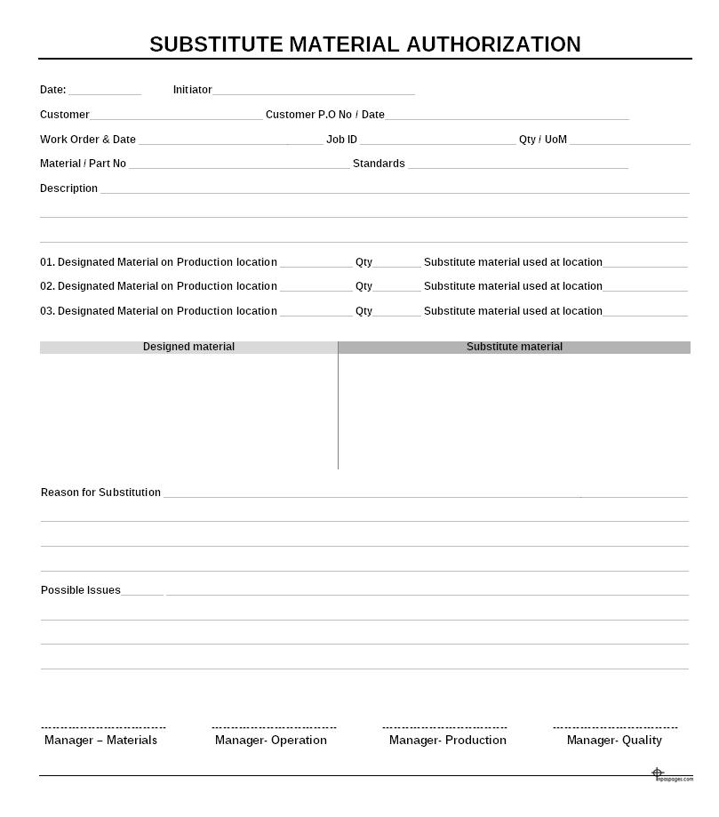 Substitute material authorization