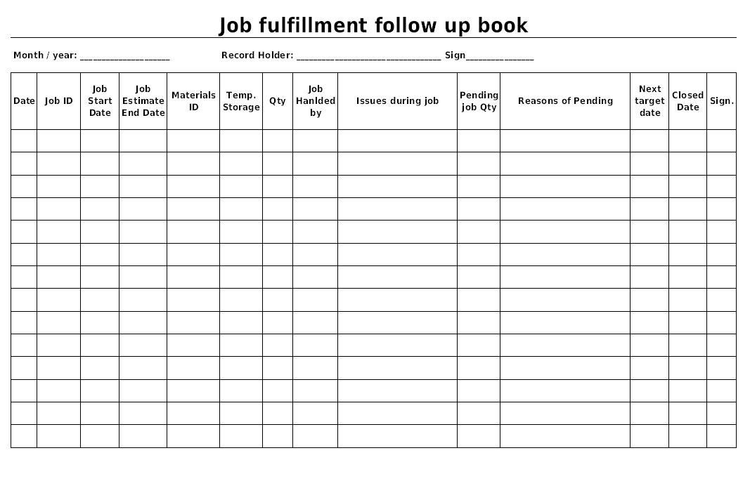 Job fulfillment follow-up book