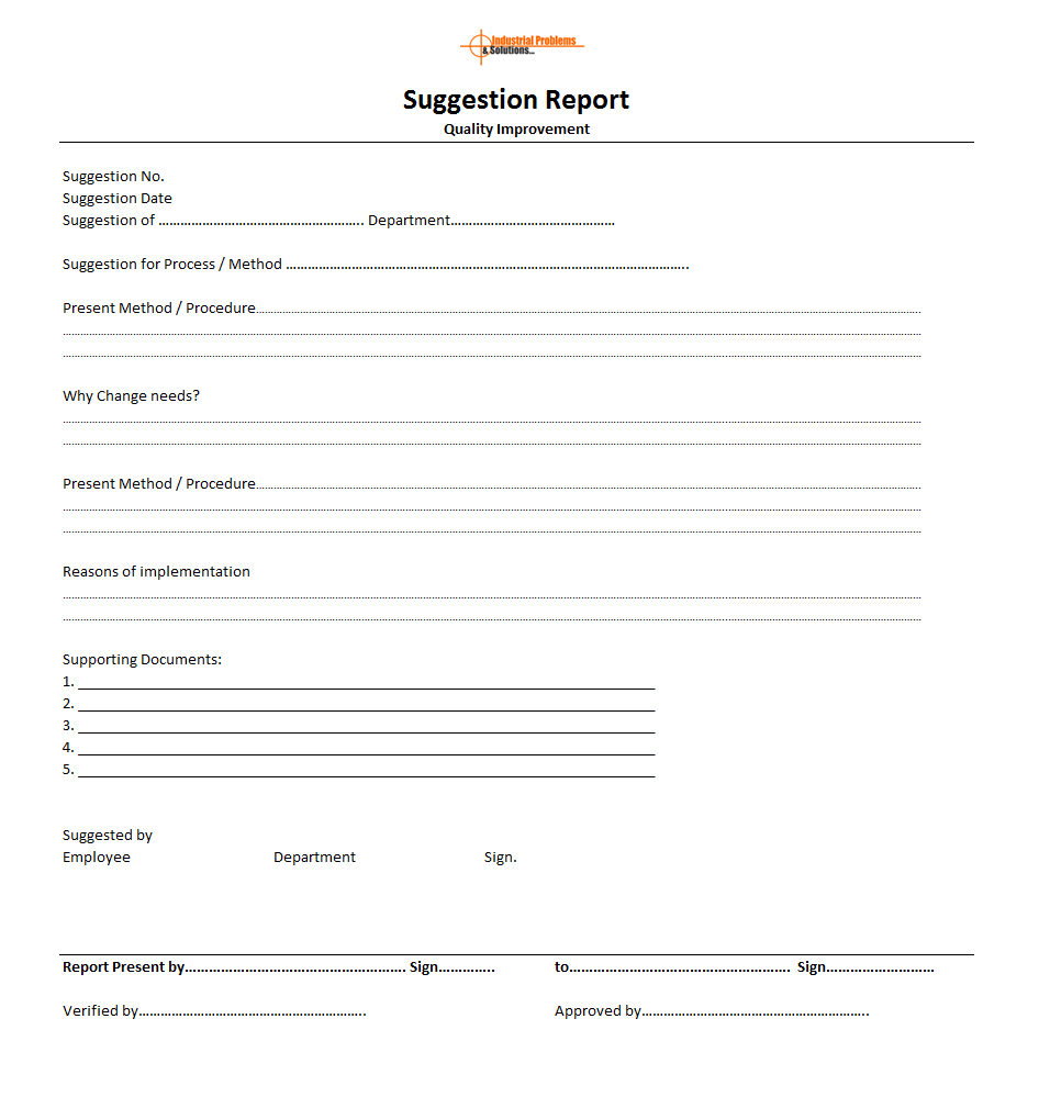 Suggestion Report – Improvement, continuous improvement